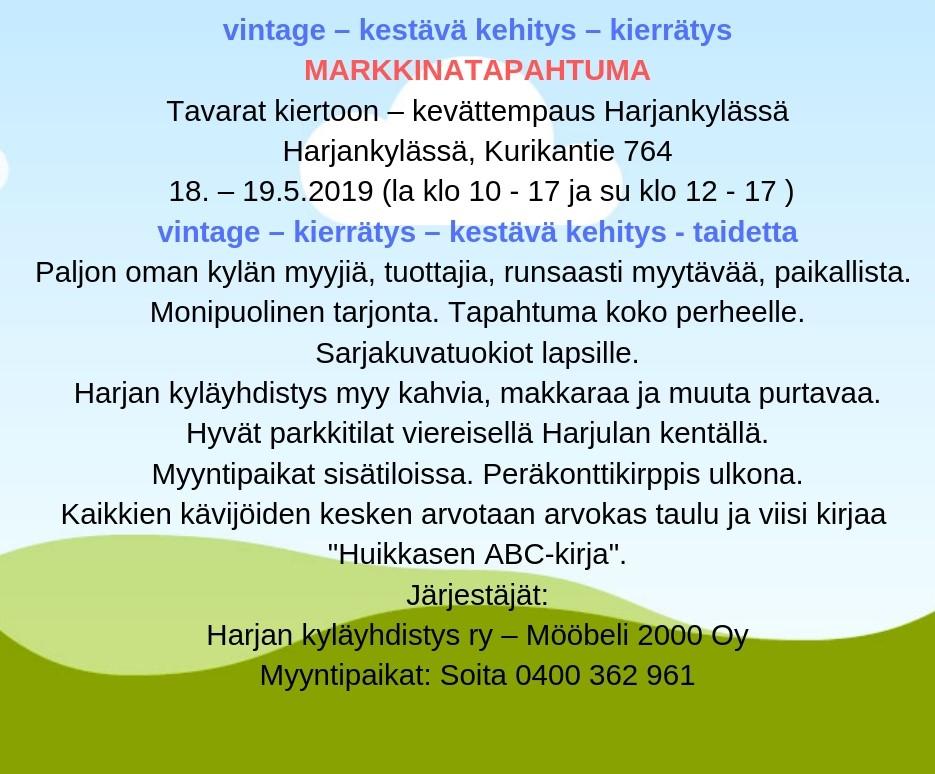Markkinatapahtuma  Tavarat kiertoon - kevätempaus Harjankylässä 18-19.5.2019